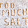 塩分の取りすぎは注意が必要!塩分の取りすぎでかかる病気は?
